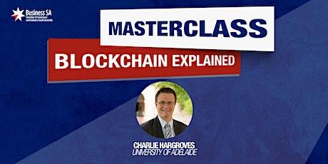 Masterclass: Blockchain Explained tickets