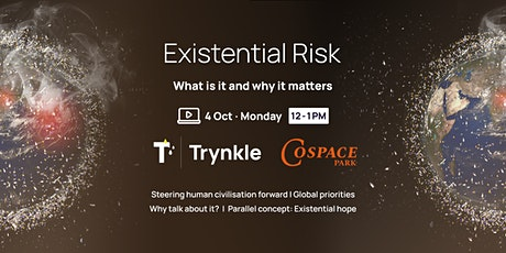 Existential Risk: What Is It & Why It Matters tickets