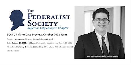 U.S. Supreme Court -Major Case Preview, October 2021 term tickets
