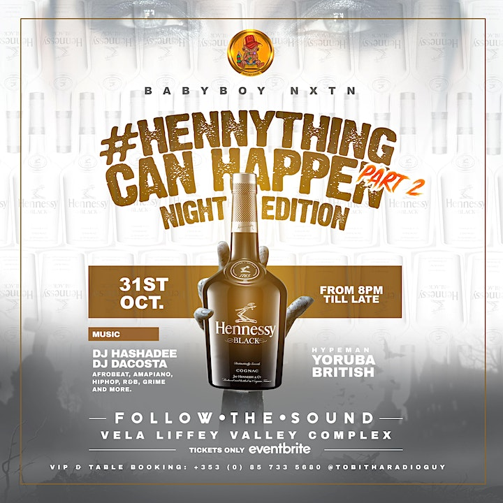 """HENNYTHING CAN HAPPEN """"Night Edition"""" Part 2 