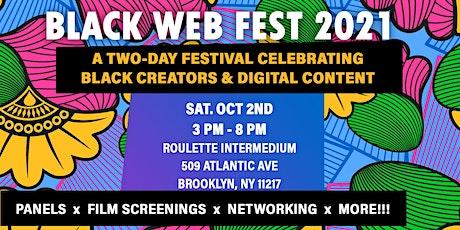 BLACK WEB FEST 2021 [DAY 2] tickets