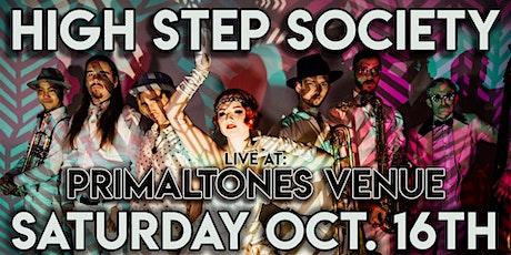 High Step Society Live at Primaltones Venue tickets