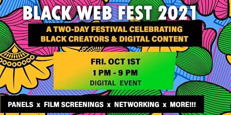 BLACK WEB FEST 2021 [DAY 1] tickets