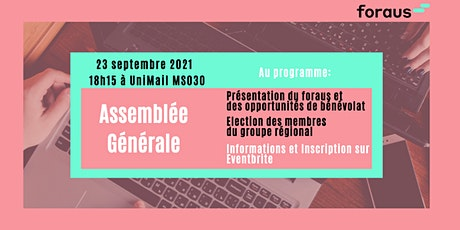 Bureau régional du foraus Genève - Assemblée Générale et Présentation billets
