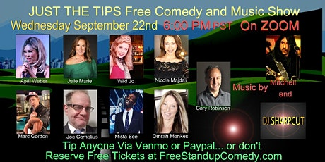 """September 22nd """"Just the Tips"""" Free Comedy and Music Show tickets"""