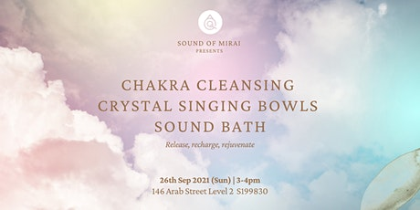 Chakra Cleansing Crystal Singing Bowls Sound Bath tickets