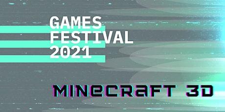 GamesFestival 2021 - Minecraft in 3D Tickets