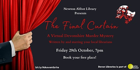 The Final Curtain - A Virtual Devonshire Murder Mystery tickets