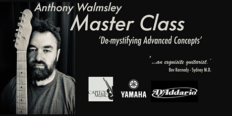 Anthony Walmsley GUITAR Master Class: De-Mystifying Advanced Concepts tickets