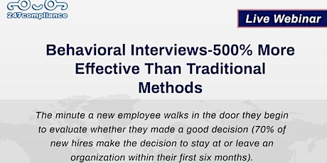 Behavioral Interviews-500% More Effective Than Traditional Methods tickets