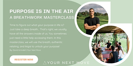 Purpose Is In The Air: A Breathwork Masterclass tickets