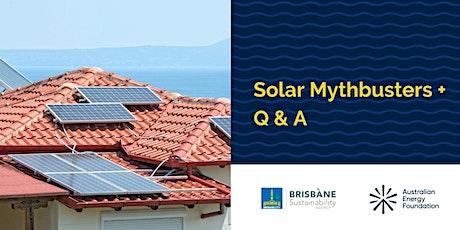 Solar Mythbusters + Q & A - Brisbane Sustainability Agency tickets