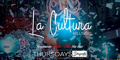 La Cultura Thursday at Dragonfly Hollywood - Free Before 11pm tickets