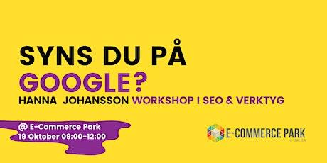 SEO Workshop på Ehandelsparken tickets