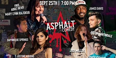 Asphalt Comedy tickets