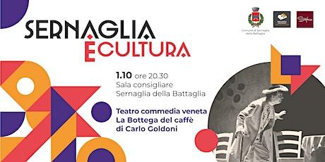 Teatro | La bottega del caffè di Carlo Goldoni tickets