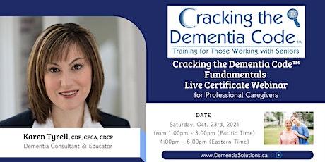 Cracking The Dementia Code™ - Fundamentals for Professionals biglietti