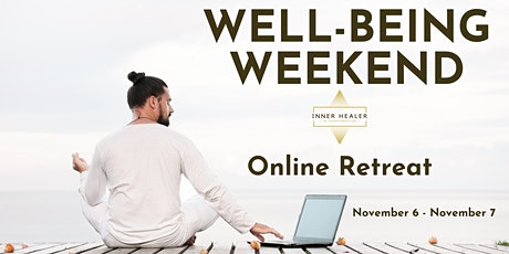 Well-Being Weekend For Sparking Inner Transformation tickets