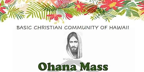Basic Christian Community of Hawaii Ohana Mass on October 22, 2021 tickets