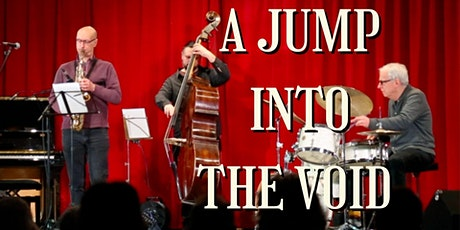 A Jump Into The Void: film screening  6pm (In Person access) tickets