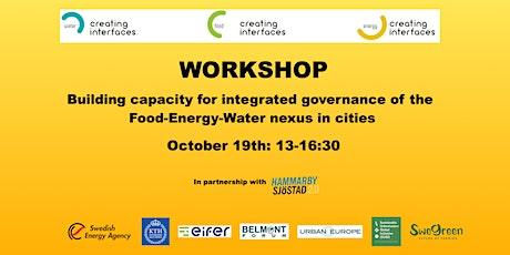Workshop: Governance & Capacity building -  Urban 'Food-Energy-Water Nexus' biljetter
