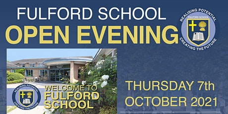 Fulford School Open Evening - 6:00pm to 7:15pm tickets