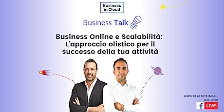 Business Online e Scalabilità: L'approccio olistico per il successo della t biglietti