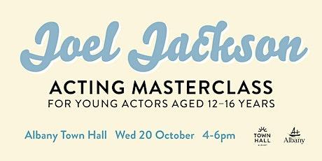 Joel Jackson Acting Masterclass tickets