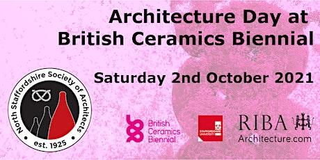 North Staffordshire Society Architecture day at British Ceramics Biennial tickets