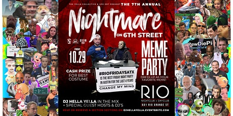 7th Annual Nightmare on 6th Street (Meme Party) tickets
