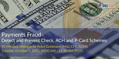 Payments Fraud: Detect and Prevent Check, ACH and  P-Card Schemes tickets