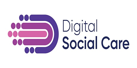 Adopting Digital Social Care Records - Getting it Right the First Time tickets