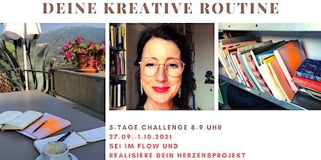 Deine kreative Routine Tickets