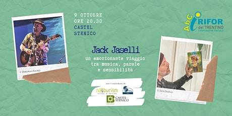 Jack Jaselli unplugged a Castel  Stenico biglietti