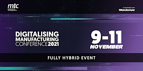 Digitalising Manufacturing Conference 2021 tickets