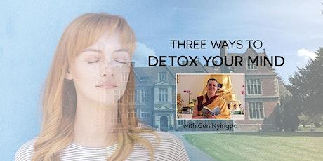 Newbury - Three ways to Detox your Mind tickets