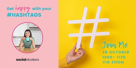 Get Happy with Your #Hashtags! tickets