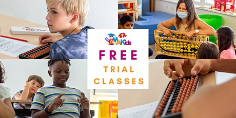 FREE Mental Arithmetic Trial Class for  6-16 y.o. Children tickets