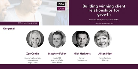 Getting hybrid right: Building winning client relationships for growth tickets