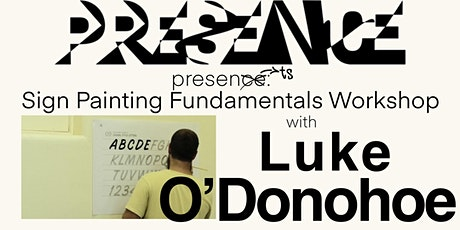 Sign Painting Fundamentals Workshop with Luke O'Donohoe @ ECU Mt Lawley tickets