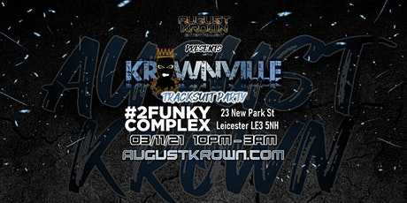 KROWNVILLE - TRACKSUIT PARTY tickets