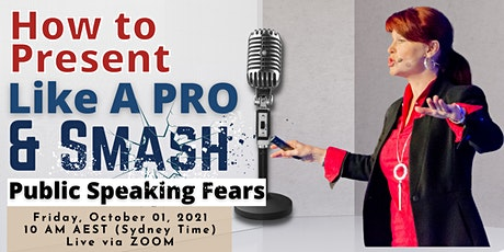 How To Present Like A Pro (And Smash Public Speaking Fears) Masterclass tickets