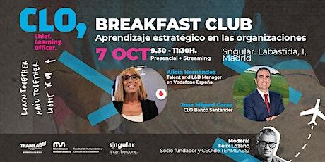 CLO BREAKFAST CLUB: Aprendizaje estratégico en las organizaciones entradas