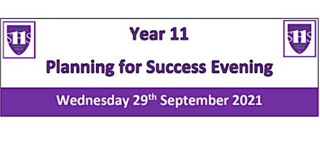 Year 11 'Planning for Success' Evening tickets