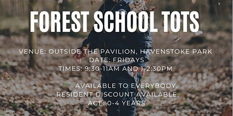 Forest School Tots Morning Session tickets