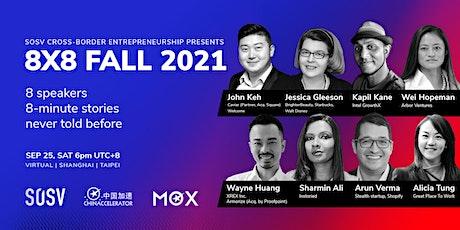 SOSV Cross-Border Entrepreneurship | 8X8 Speaker Series Fall 2021 tickets
