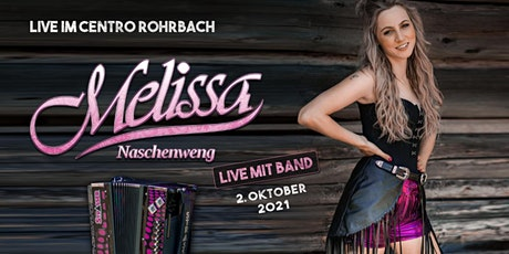 Melissa Naschenweng & Band - Centro Rohrbach Tickets