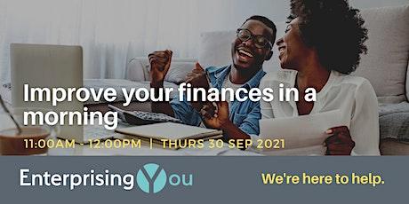 EnterprisingYou Webinar – Improve your finances in a morning tickets