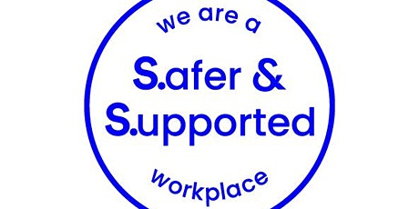 Fundamentals of a Safer & Supported Workplace tickets