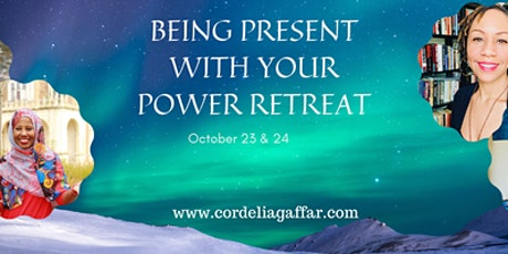 Be Present with Your Power Retreat tickets